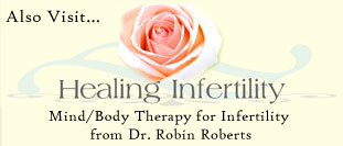 Also visit HealingInfertility.com